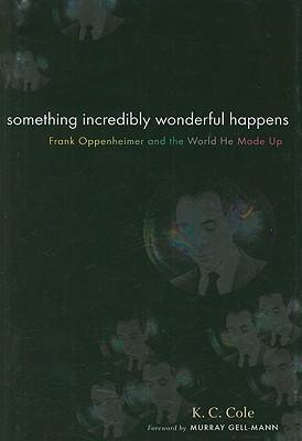 Something Incredibly Wonderful Happens
