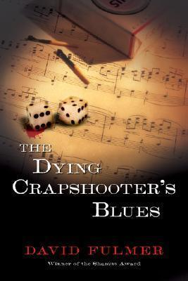Dying Crapshooter's Blues