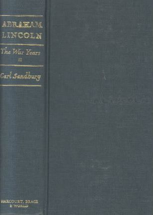 Abraham Lincoln: The War Years Vol 2