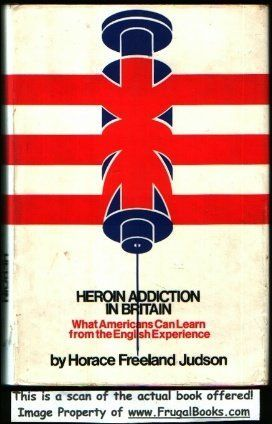 Heroin Addiction in Britain