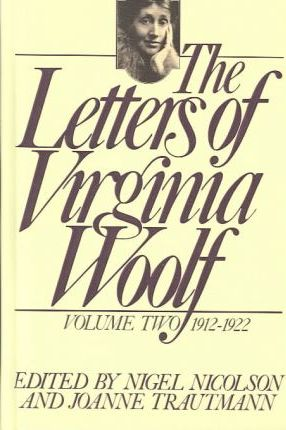 The Letters of Virginia Woolf, 1912-1922