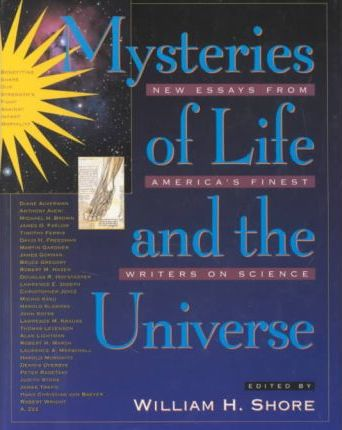 Mysteries of Life and the Universe