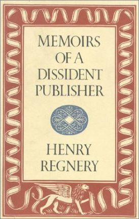 Memoirs of a Dissident Publisher
