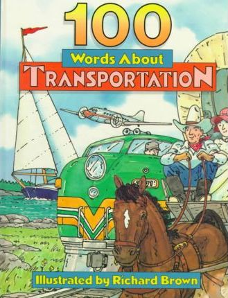 100 Words about Transportation