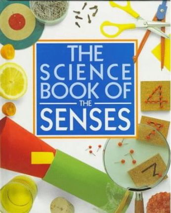 The Science Book of the Senses