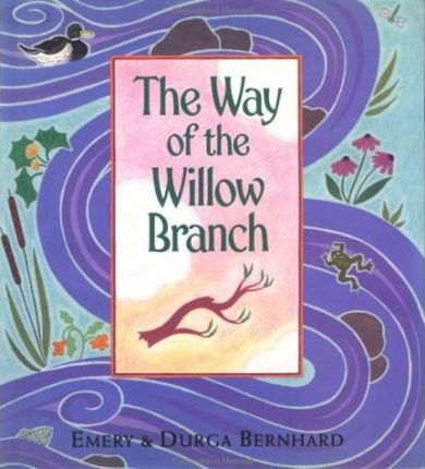 The Way of the Willow Branch