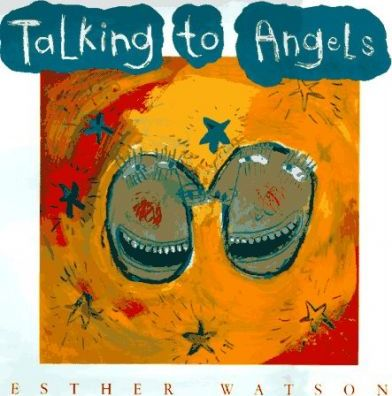 Talking to Angels