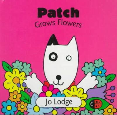 Patch Grows Flowers