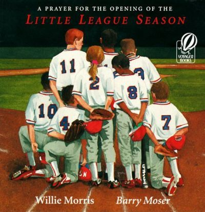 A Prayer for the Opening of the Little League Season