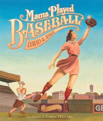 Mama Played Baseball