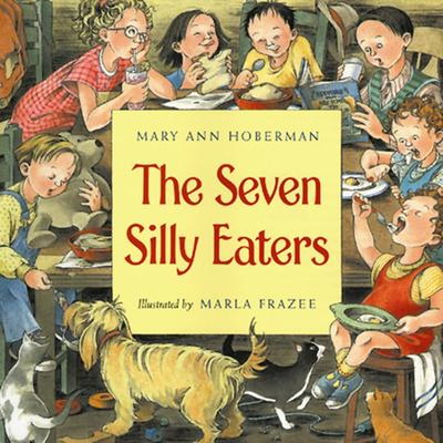 The Seven Silly Eaters