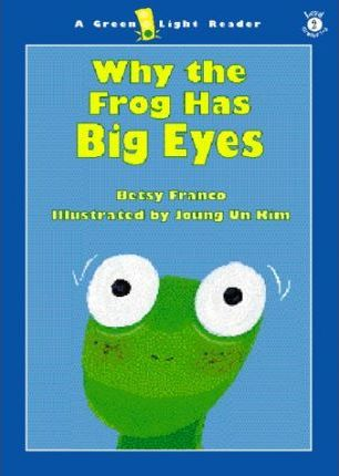 Why the Frog Has Big Eyes: Level 2