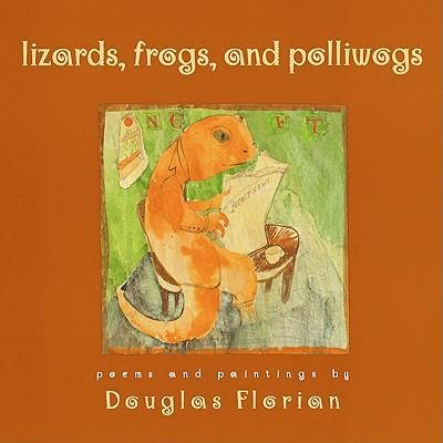Lizards, Frogs, and Polliwogs