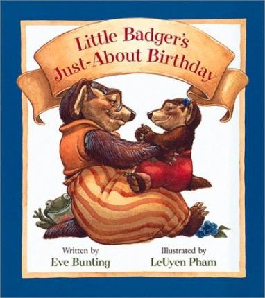 Little Badger's Just-about-Birthday