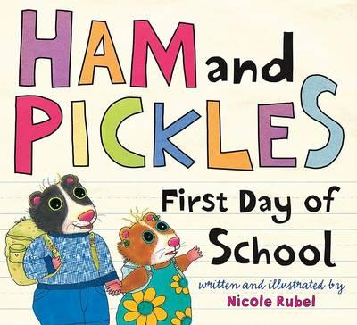 Ham and Pickles: First Day of School