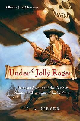 Under the Jolly Roger: Jacky Faber 3