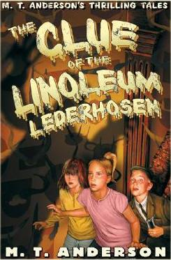 Clue of the Linoleum Lederhosen
