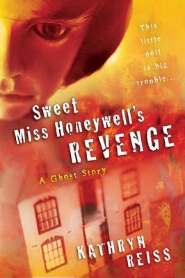 Sweet Miss Honeywell's Revenge