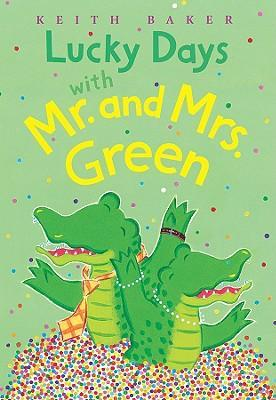 Lucky Days With Mr.and Mrs.green