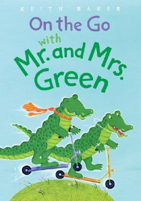 On the Go With Mr.and Mrs.green