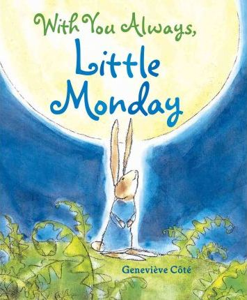 With You Always, Little Monday