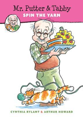 Mr. Putter and Tabby Spin the Yarn