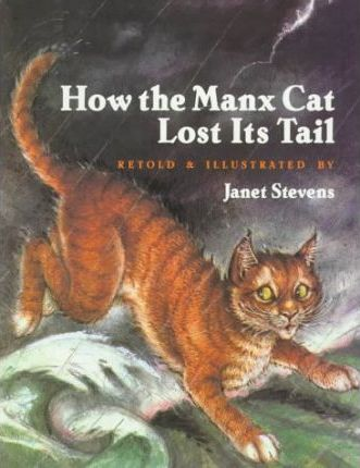 How the Manx Cat Lost Its Tail