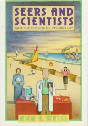 Seers and Scientists