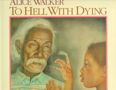 To Hell with Dying