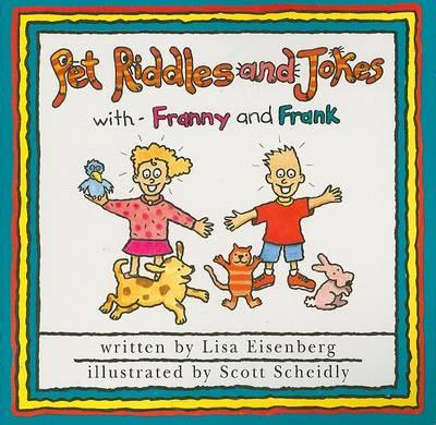 Instant Readers - Level 1-5a Pets and Other Animals: Pet Riddles and Jokes with Franny and Frank