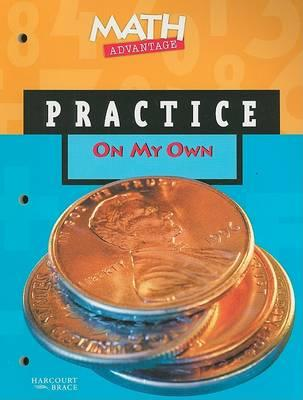 Math Advantage on My Own Practice Workbook, Grade 1