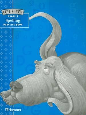 Collections Spelling Practice Book Grade 2