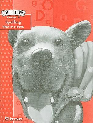 Collections Spelling Practice Book, Grade 3