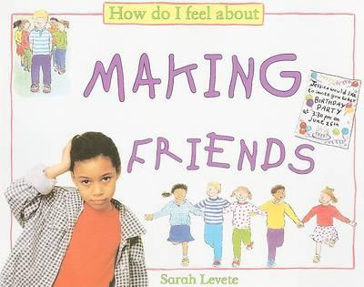 How Do I Feel about Making Friends