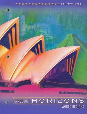 Harcourt Horizons World Regions, Activity Book