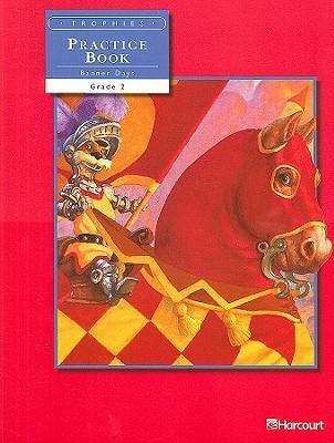 Trophies Banner Days Practice Book, Volume Two, Grade 2