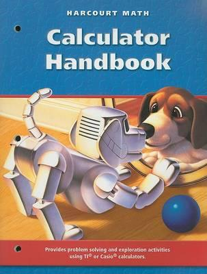 Harcourt Math Calculator Handbook, Grade 3