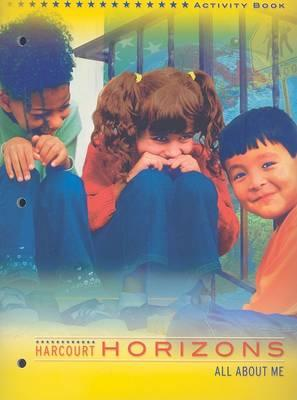 Harcourt Horizons All about Me Activity Book