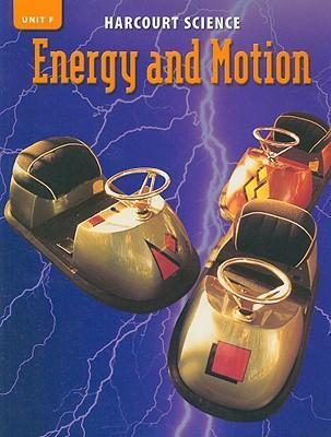 Harcourt Science Unit F: Energy and Motion