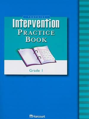 Trophies Intervention Practice Book, Grade 1