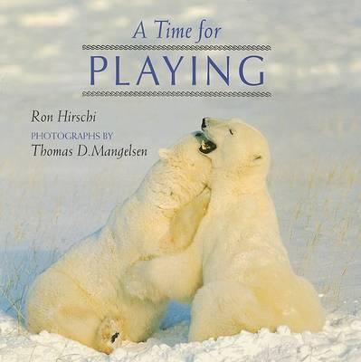 A Time for Playing