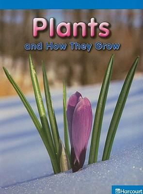 Plants and How They Grow
