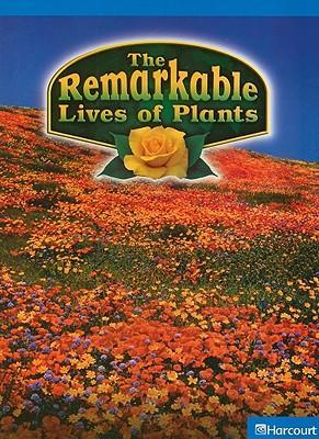 The Remarkable Lives of Plants