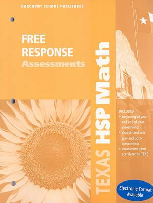 Texas HSP Math: Free Response Assessments, Grade 4