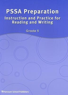 PSSA Preparation: Instruction and Practice for Reading and Writing, Grade 5