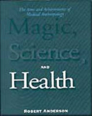 Magic Science and Health
