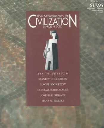 The Mainstream of Civilization: Since 1500