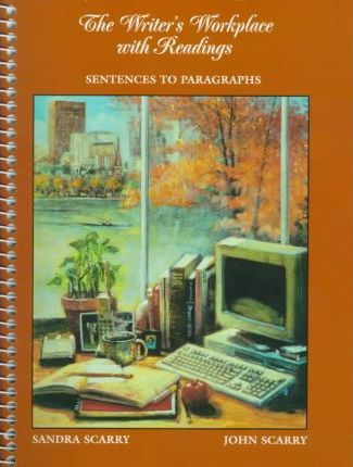 Writer's Workplace: Sentences to Paragraphs