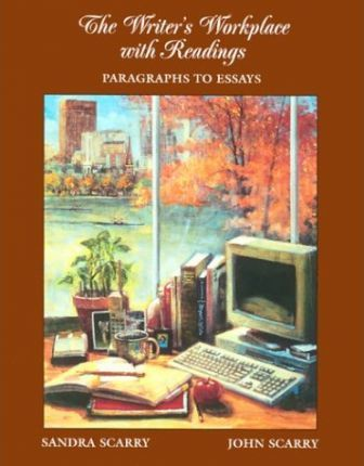 The Writer's Workplace: Paragraphs to Essays