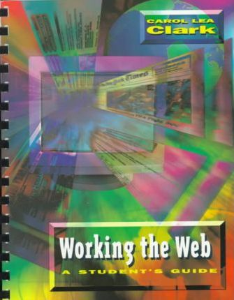 Working for the Web: a Student's Guide